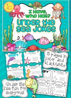 "If your students love to laugh and love to tell jokes, this is the perfect addition to your classroom. ""I Have, Who Has"" Under The Sea Jokes Edition will have your students laughing while practicing their reading and presentation skills. This game can be used for brain break activities and is also a great resource for substitute teachers. $"