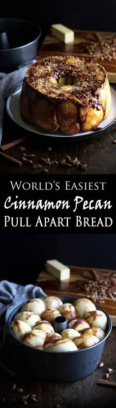Cinnamon Pecan Pull Apart Bread - World's easiest monkey bread with cinnamon sugar and the secret ingredient for gooey deliciousness!