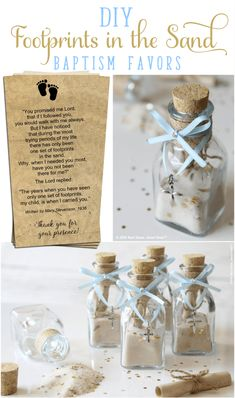 DIY Footprints in the Sand Baptism Favors An excerpt of this beautiful prayer is tucked inside these miniature glass jars. This is a beautiful keepsake for Baptism, Dedications, and First Communion. Baptism Party Favors, Christening Favors, Boy Christening, Baptism Gifts, Baptism Invitations, Baptism Ideas, Boy Baptism Decorations, Boy Baptism Centerpieces, Wedding Favors