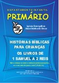 Histórias Bíblias para Crianças - Os Livros de 1 Samuel a 2 Reis - Disponível em www.portadesiao.blogspot.com