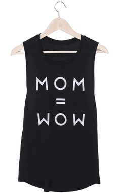 Moms do it all. It's no surprise that Mom upside down spells Wow! This is why we created our cute and comfy MOM = WOW tank!