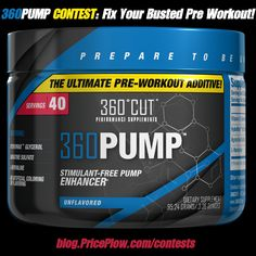 Our next contest is the long-awaited 360PUMP pre workout pump additive by 360Cut Performance Supplements​!!! https://blog.priceplow.com/contests/360-pump  Be the first in your gym to try this out for those extra pumpy days! ‪#‎360PUMP‬ ‪#‎Contest‬