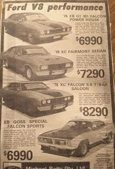 How times have changed Australian Muscle Cars, Aussie Muscle Cars, Ford Classic Cars, Ford Falcon, Pony Car, Car Advertising, Old Ads, Vintage Ads, Vintage Posters