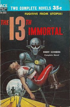 Ace Books - The Immortal/this Fortress World - Robert Silverberg Science Fiction Books, Fiction Novels, Pulp Fiction, Fantasy Book Covers, Fantasy Books, Mood Board Inspiration, Chacun Son Tour, Classic Sci Fi Books, Classic Literature