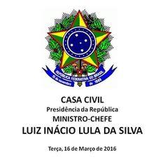 BOAS NOTÍCIAS: LUIZ INÁCIO LULA DA SILVA ASSUME COMO MINISTRO-CHE...