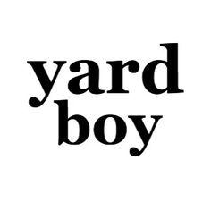 Yard Boy
