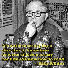 Film Director Quote - Billy Wilder - Movie Director Quote - #billywlder  www.shadowboxercinema.net