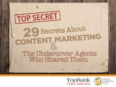 29-content-marketing-secrets-ebook-14128438 by TopRank Online Marketing via Slideshare