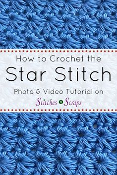 Learn how to crochet the star stitch with this great step-by-step photo and video tutorial.Add a bit of sparkle to your crochet with star stitch! The big, bold stitch is much easier to make than it looks. Crochet Star Stitch, Crochet Waffle Stitch, Crochet Stars, Crochet Stitches For Blankets, Tunisian Crochet Stitches, Crochet Stitches Patterns, Unique Crochet Stitches, Different Crochet Stitches, Dishcloth Crochet