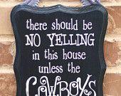 No Yelling - Cowboys