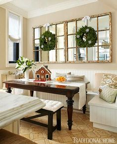 Replace Mirror In Dining With Something Like This Does It For Me A Banquette And Old Windows Mirrors Would Be Great On The Wall Next To French
