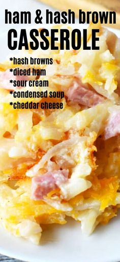 Hashbown casserole with ham, Ham and Hashbrown Casserole recipe with diced ham, LOTS of cheese, and a creamy potato base for the perfect breakfast casserole Easy Hashbrown Casserole Recipe, Ham And Cheese Casserole, Hashbrown Breakfast Casserole, Hash Brown Casserole, Easy Casserole Recipes, Chicken Casserole, Yummy Recipes, Recipes With Diced Ham, Ham And Potato Recipes