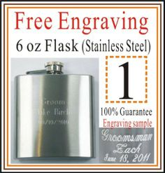 Holidays Groomsman Gift Personalized 6oz Flask Stainless Steel by e-tradeusa. $9.99. Good Gift for Holidays Christmas Valentine's Day. Can be different messages if order more than one. up to 3 lines Engraving for free. One Personalized Engraved Stainless Steel 6 oz Flask. Good gift for Wedding Groomsman Birthday Father's Day. This listing is for One Personalized Engraved Stainless Steel 6 oz Flask. Each one has a gift box.   OVER 7 YEARS EXPERIENCE FOR ENGRAVIN...