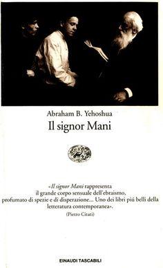 Il signor Mani  Abraham Yehoshua