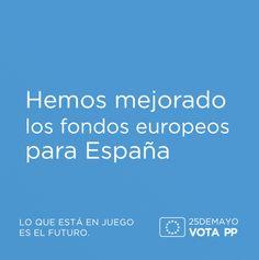 Hemos mejorado los fondos europeos para España #VotaPP #VotaCañete