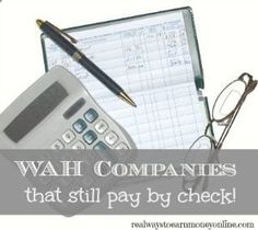 Work from home companies that still pay by check - from realwaystoearnmon...