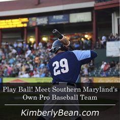 Play Ball! Meet Southern Maryland's Own Pro Baseball Team   KimberlyBean.com #somdrealestate #realtorkimberlybean #somdbluecrabs #somdliving
