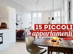 15 piccoli appartamenti: idee per arredare piccoli spazi