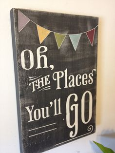 oh the places you'll go  dr seuss inspired wood sign  by kspeddler, $40.00