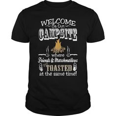 Camping welcome to our campsite for camping love - Tshirt