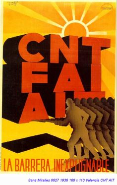 """""""CNT, FAI, AIT. La barrera inexpugnable."""" Valencia. 1936. Cartel de la Guerra Civil. Autor: Sanz Miralles."""
