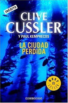 La Ciudad perdida - Clive Cussler i Paul Kemprecos