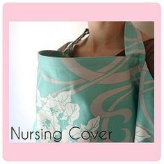 Nursing Cover Tutorial - Sew Much Ado - Sewing Projects Baby Sewing Projects, Sewing For Kids, Sewing Tutorials, Sewing Tips, Sewing Crafts, Nursing Cover Pattern, Nursing Covers, Nursing Apron, Nursing Scarf