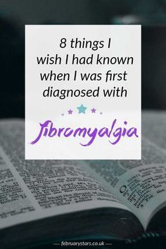 8 things I wish I had known when I was first diagnosed with #fibromyalgia. Pin to save for later or click to read.