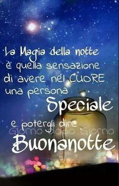 Good Night Wishes, Good Morning Good Night, Day For Night, Cant Stop Loving You, Love Time, Italian Quotes, Mood Quotes, Inspirational Quotes, Thoughts