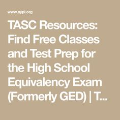 High school equivalency diploma tasc ged pinterest high tasc resources find free classes and test prep for the high school equivalency exam formerly ged fandeluxe Image collections