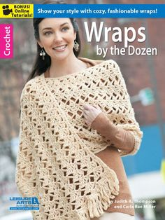 Want to create a versatile wardrobe of wraps for yourself, or need a variety of designs for prayer shawls and friendship wraps? This book from Judith A. Thompso