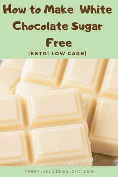 How to Make Sugar Free White Chocolate (Low Carb, Keto) – Live Well Corner - Healthy Dessert Sugar Free White Chocolate, White Chocolate Recipes, Low Carb Candy, Keto Candy, Healthy Dessert Recipes, Low Carb Recipes, Keto Desserts, Healthy Snacks, Homemade Chocolate Bars