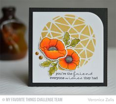 Poppy Friend Card by Veronica Zalis featuring the Lisa Johnson Designs Delicate Pretty Poppies stamp set, Poppies and Leaves Die-namics, and Abstract stencil #mftstamps