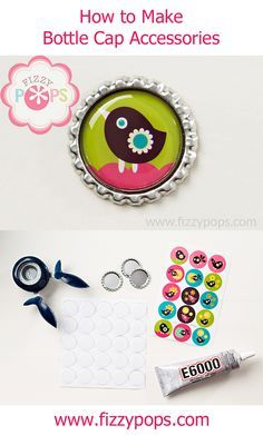 """""""How to Make Bottle Cap Accessories"""" from FizzyPops.com"""
