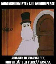 Vainmuumijutut Funny Pick, Haha Funny, Funny Memes, Jokes, Lol, Tove Jansson, Moomin, Sarcastic Humor, Adult Humor