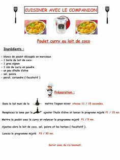 Poulet curry Poulet Curry Coco, Coco Curry, Prep & Cook, Happy Cook, How To Cook Rice, Blog, Cooking Rice, Robots, Recipes