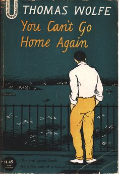 Thomas Wolfe cover by Edward Gorey. I've never read the book, but I've heard the saying so many times.