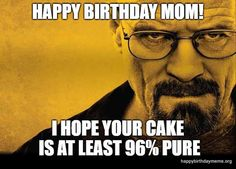 🎂 Here are some happy birthday mom meme we have put together that might help you out in greeting her and make her special Happy Birthday Mom Meme, Mother Birthday, Dad Meme, Funny Mom Memes, Virtual Hug, Still Love Her, Beautiful Day, At Least, Pure Products