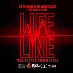 DJ Spinatik Big Bank Black Quavo Offset Life Line High Quality Mp3 Download