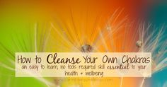 Opening, cleansing, and closing chakras has the sole purpose of freeing  stagnant energy. By keeping energy flowing, we can prevent blockages from  forming, and physical manifestations (symptoms) of these blockages from  appearing. Learn how to cleanse your own chakras, quickly and easily,  here.