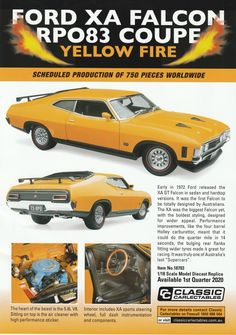 Ford XA Falcon Coupe in Yellow Fire from Classic Carlectables. Model features opening doors, boot and bonnet to reveal detailed engine. Comes with certificate of authenticity. Scheduled Production of Due quarter of 2020 Authenticity, Certificate, Engineering, Ford, Yellow, Classic, Model, Cutaway, Derby