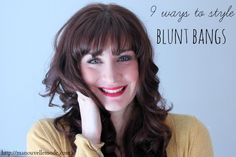 9 ways to Style Blunt Bangs