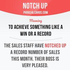 Notch up