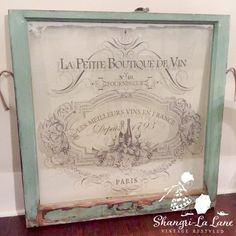 Shade Garden Flowers And Decor Ideas Window Transfer Tutorial Shangri-La Lane Vintage Windows, Old Windows, Antique Windows, Recycled Windows, Vintage Window Decor, La Petite Boutique, A Boutique, Shangri La, Old Window Projects