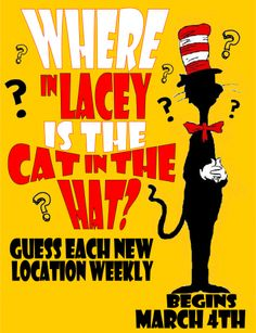Where in the City is the Cat in the Hat? Rachel Moani  Take pictures of a stuffed cat in the hat at various kid-friendly places around town, post a different picture each week, have kids guess where he's at, draw names for a Dr. Seuss book prize at the end of each week.  Complete directions on site.