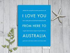 I Love You From Here To AUSTRALIA art print