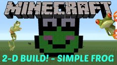 6. Learn how to make this SIMPLE little frog in MINECRAFT! Click on the image to see the video :D