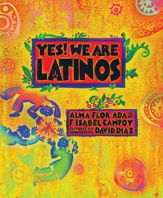 Yes!  We Are Latinos, by Alma Flor Ada and F. Isabel Campoy. Illustrated by David Diaz. 96 pp. Through poetry and nonfiction, this book introduces middle and high school readers to a wide range of Latina/o heritages and histories. Each chapter begins with a poem about a specific person, followed by a sophisticated yet reader-friendly historical essay. Topics include indigenous roots, migrant farmworkers, immigration, Chinese and Japanese history in Latin America, and many more.