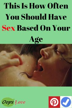 How Often You Should Have Sex According To Your Age
