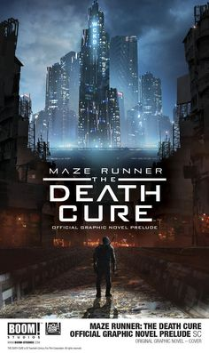 Possible Maze Runner: The Death Cure Official Graphic Novel Prelude Cover